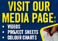 Visit our media page for Videos, Project sheets and colour charts.