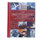 The Printmaking Handbook by Louise Woods