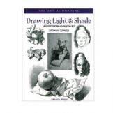 The Art of Drawing - Light and Shade