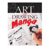 The Art Of Drawing Manga